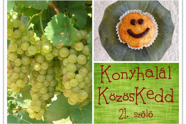 Konyhalál KözösKedd – 21. szőlő