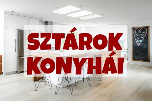 Sztárok konyhái – itt főznek a magyar celebek