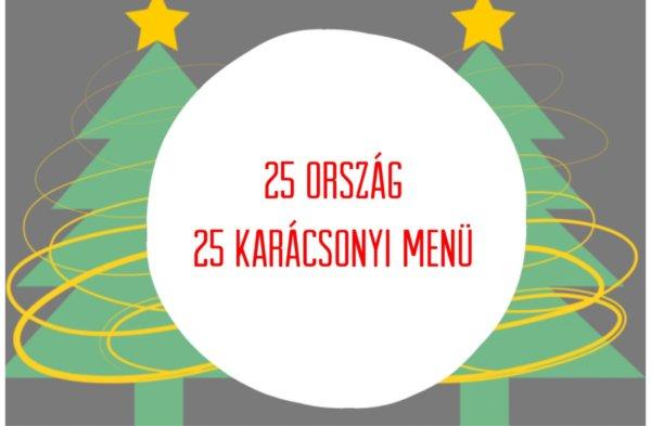 25 ország – 25 karácsonyi menü